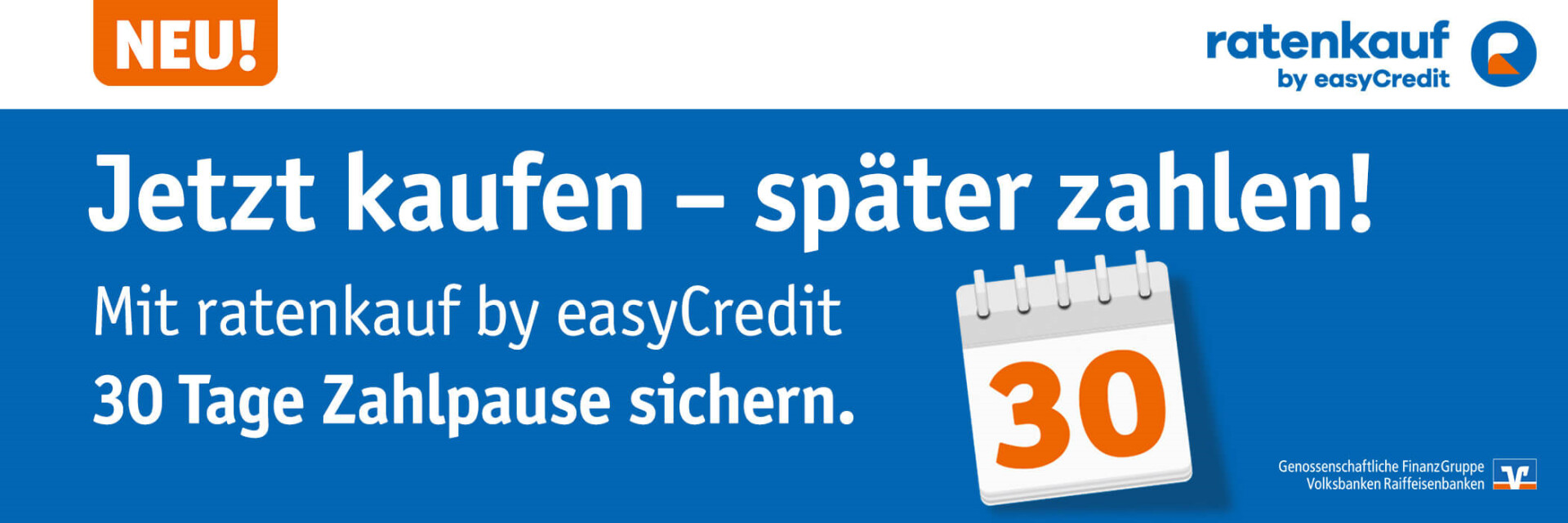 ratenkauf by easyCredit - 30 Tage Zahlpause